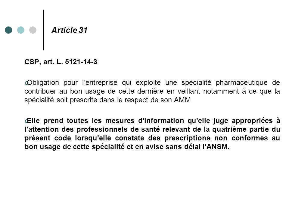 Article 31 CSP, art. L. 5121-14-3.