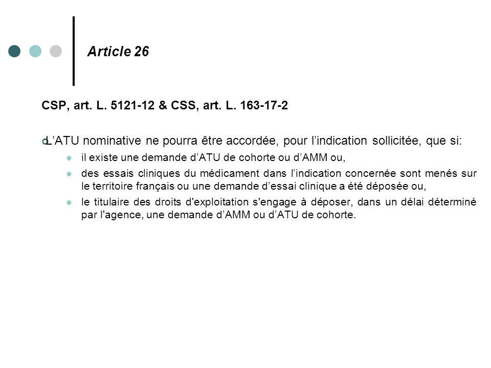 Article 26 CSP, art. L. 5121-12 & CSS, art. L. 163-17-2