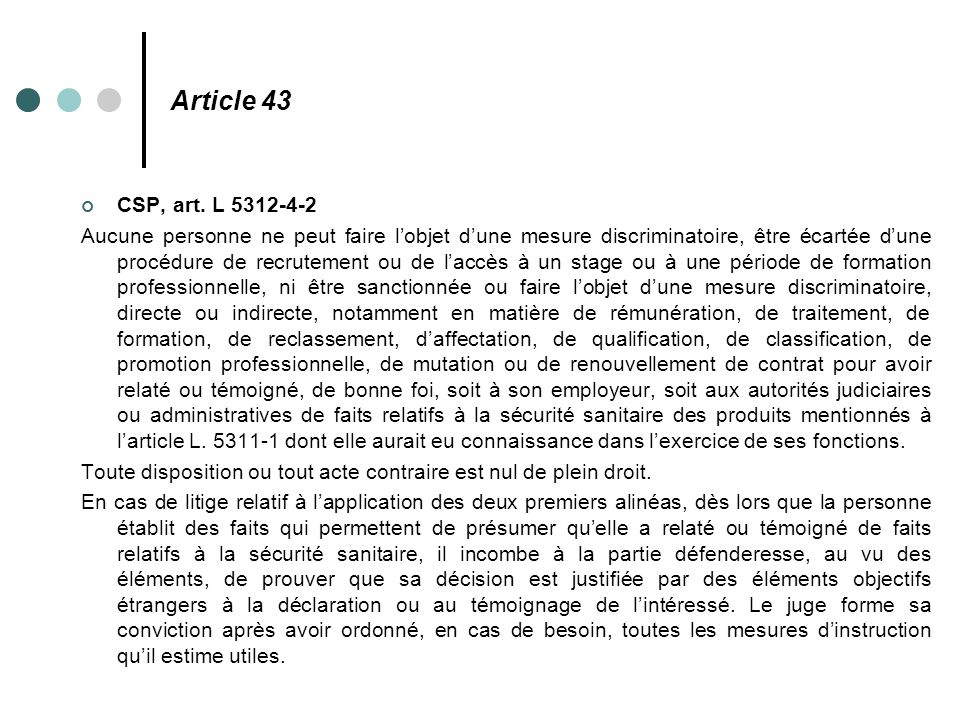 Article 43 CSP, art. L 5312-4-2.