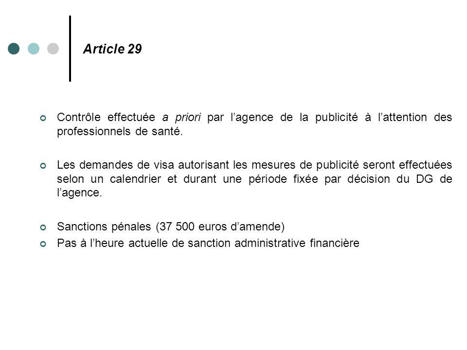Article 29 Contrôle effectuée a priori par l'agence de la publicité à l'attention des professionnels de santé.