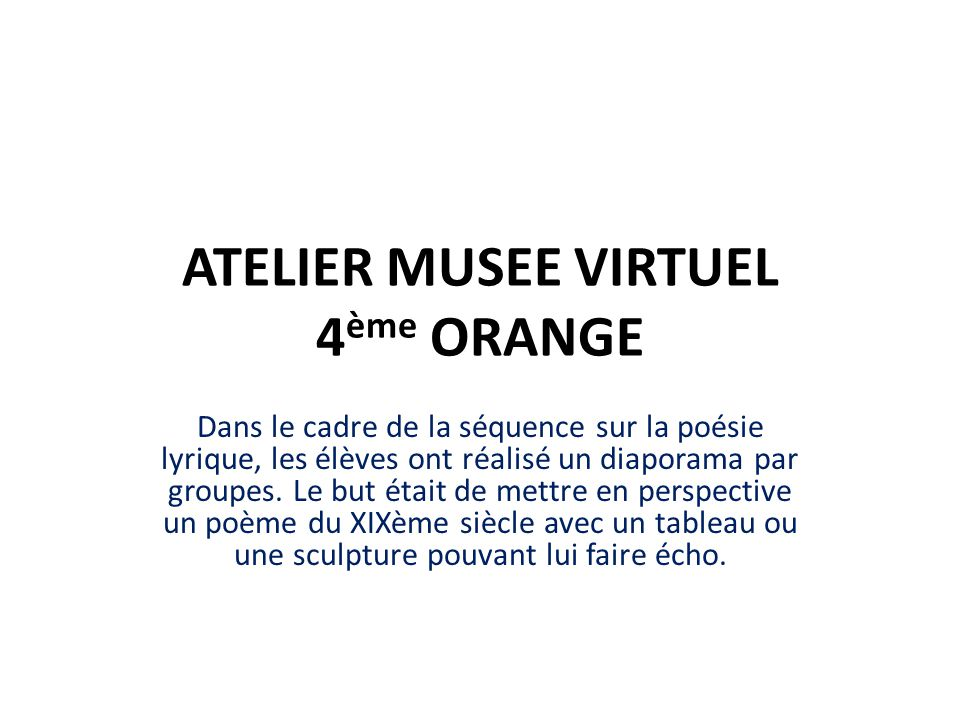 ATELIER MUSEE VIRTUEL 4ème ORANGE