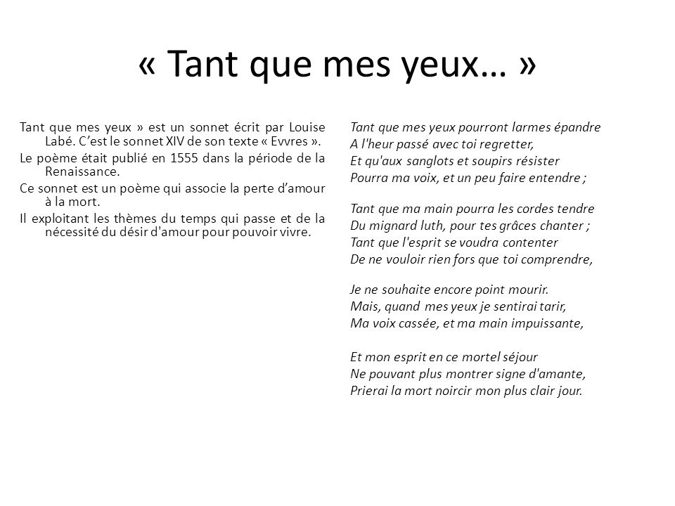 « Tant que mes yeux… »