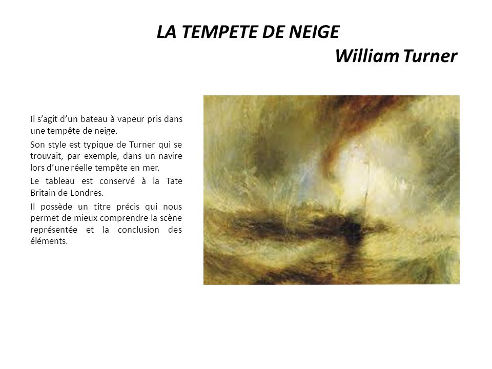 LA TEMPETE DE NEIGE William Turner
