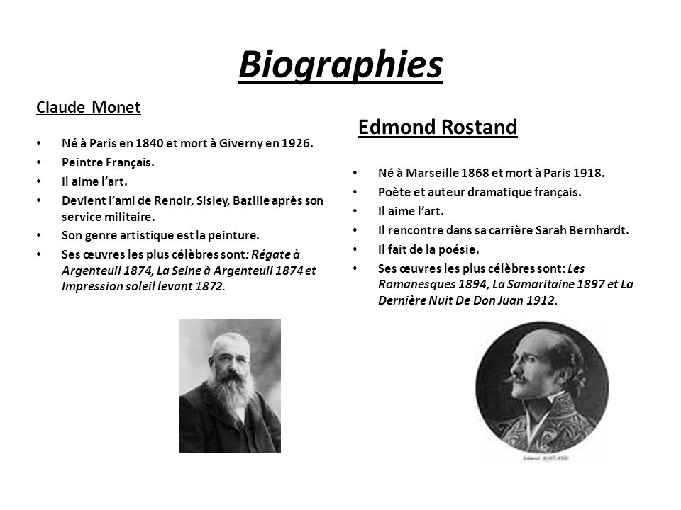 Biographies Edmond Rostand Claude Monet