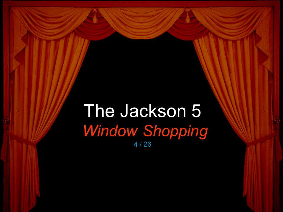 The Jackson 5 Window Shopping 4 / 26