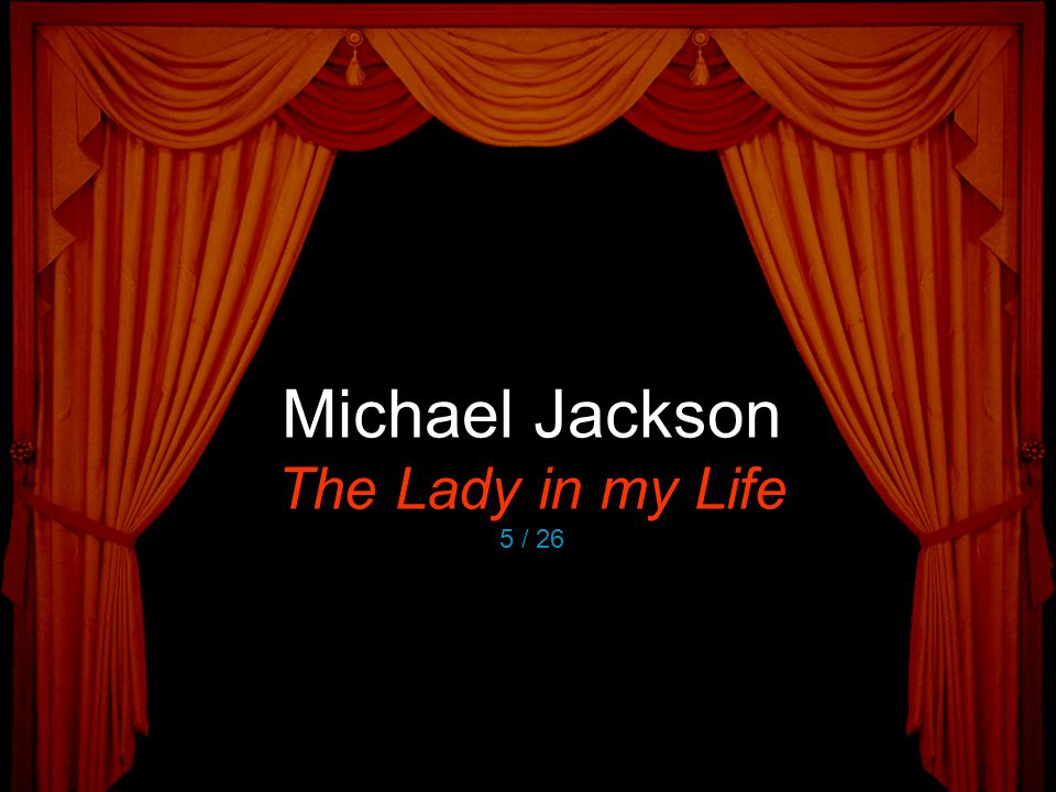 Michael Jackson The Lady in my Life 5 / 26