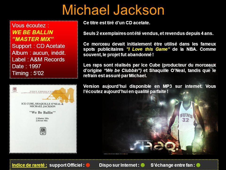 Michael Jackson Vous écoutez : WE BE BALLIN ''MASTER MIX''