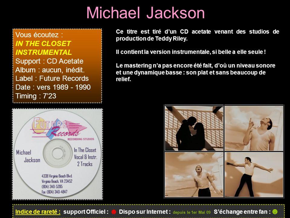 Michael Jackson Vous écoutez : IN THE CLOSET INSTRUMENTAL