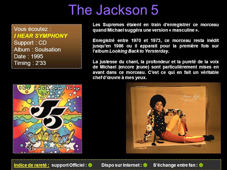 The Jackson 5 Vous écoutez : I HEAR SYMPHONY Support : CD