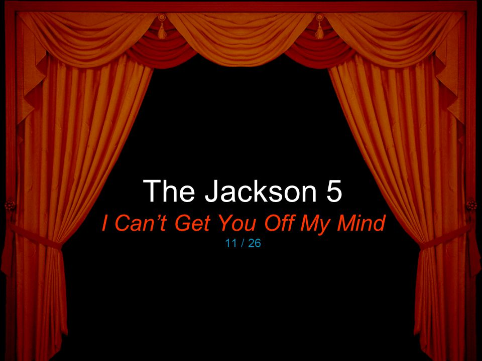 The Jackson 5 I Can't Get You Off My Mind 11 / 26