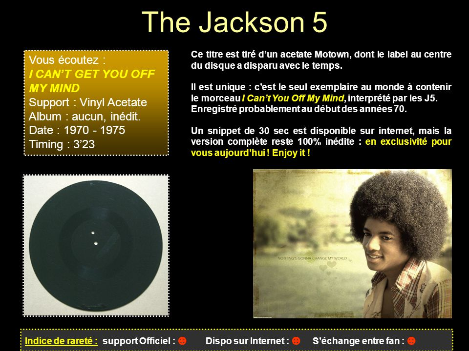 The Jackson 5 Vous écoutez : I CAN'T GET YOU OFF MY MIND