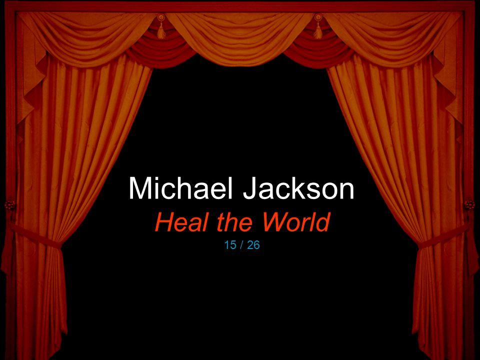 Michael Jackson Heal the World 15 / 26