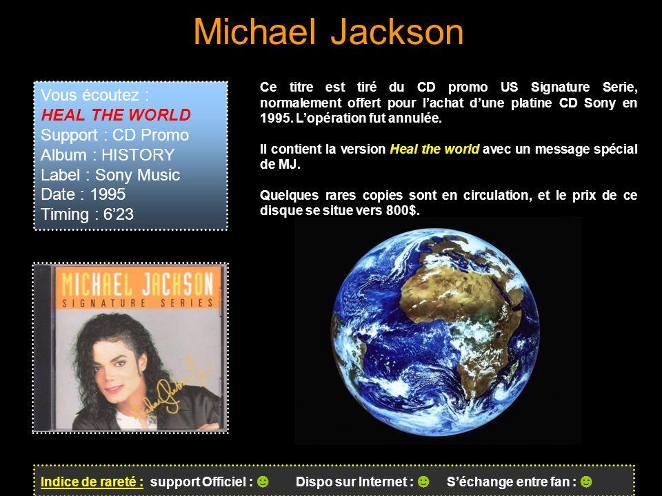 Michael Jackson Vous écoutez : HEAL THE WORLD Support : CD Promo