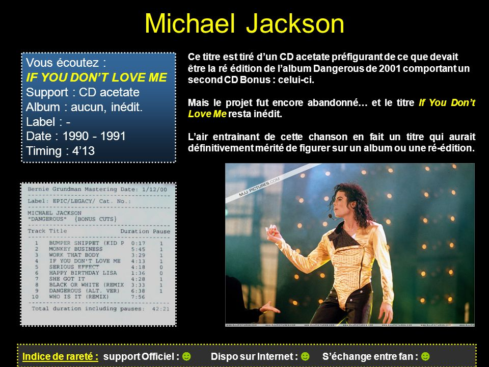 Michael Jackson Vous écoutez : IF YOU DON'T LOVE ME