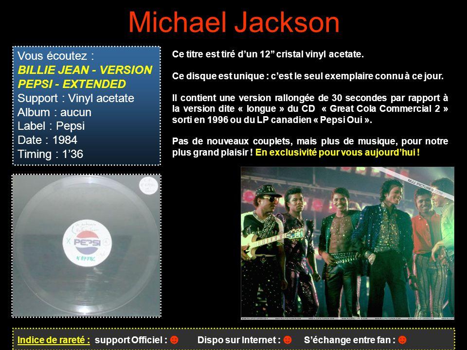 Michael Jackson Vous écoutez : BILLIE JEAN - VERSION PEPSI - EXTENDED
