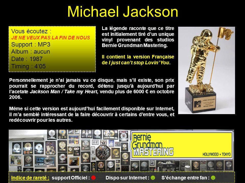 Michael Jackson Vous écoutez : Support : MP3 Album : aucun Date : 1987
