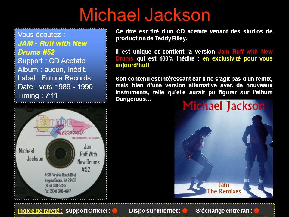 Michael Jackson Vous écoutez : JAM - Ruff with New Drums #52