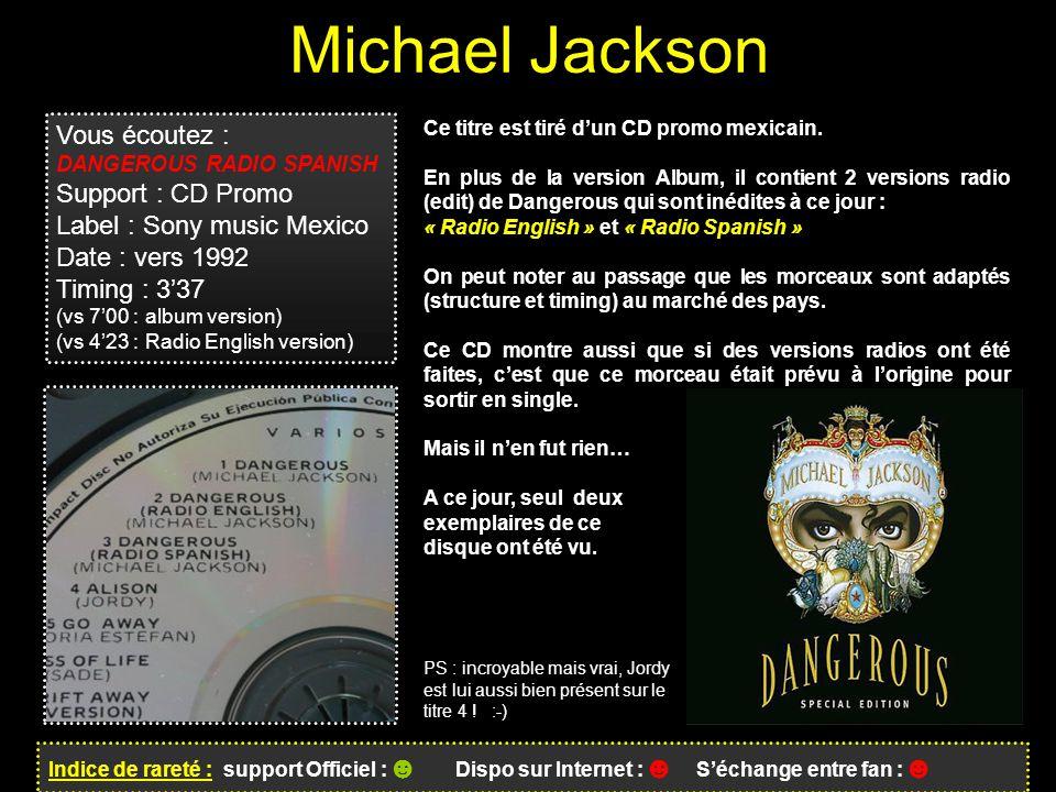 Michael Jackson Vous écoutez : Support : CD Promo