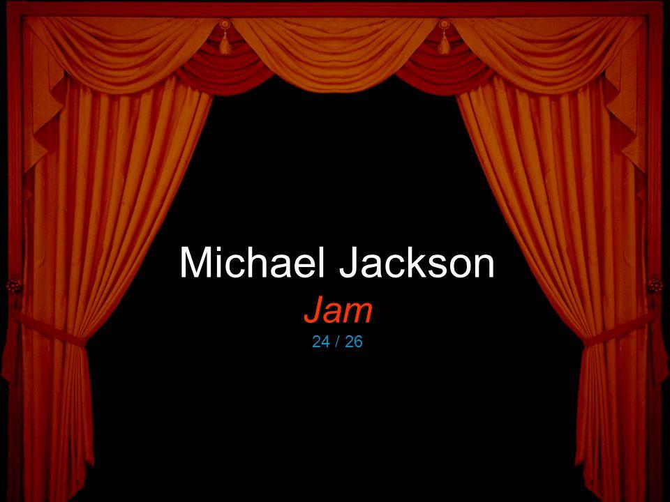Michael Jackson Jam 24 / 26