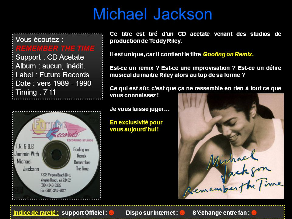 Michael Jackson Vous écoutez : REMEMBER THE TIME Support : CD Acetate