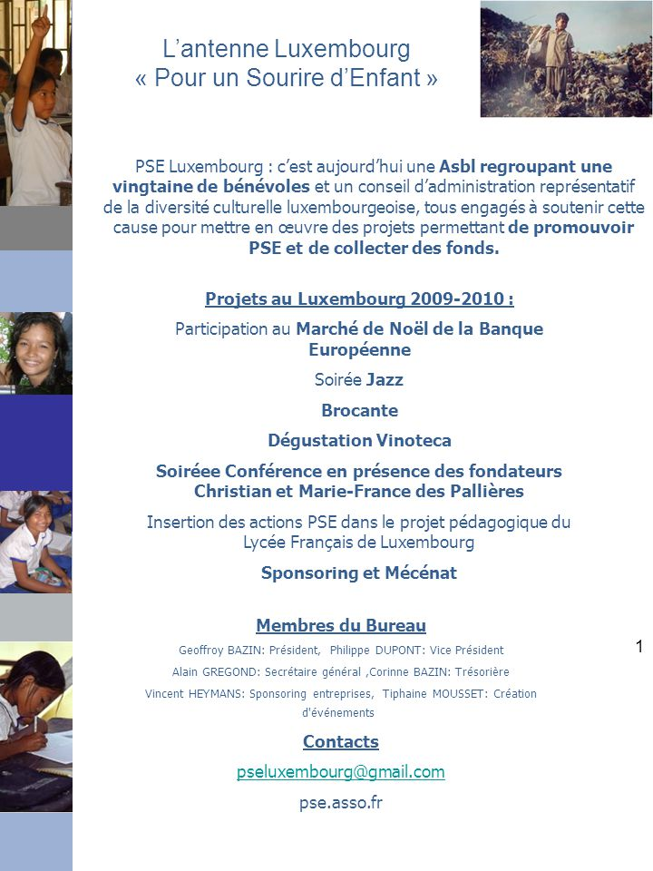L'antenne Luxembourg « Pour un Sourire d'Enfant »