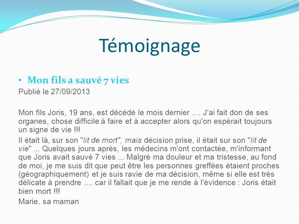 Témoignage Mon fils a sauvé 7 vies Publié le 27/09/2013