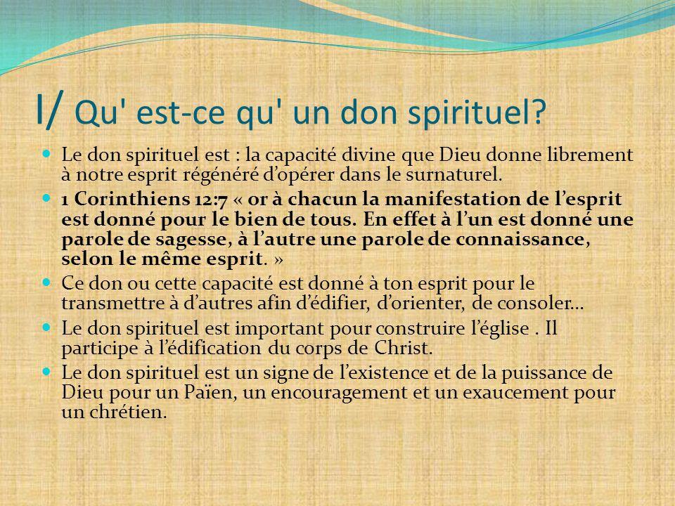 I/ Qu est-ce qu un don spirituel
