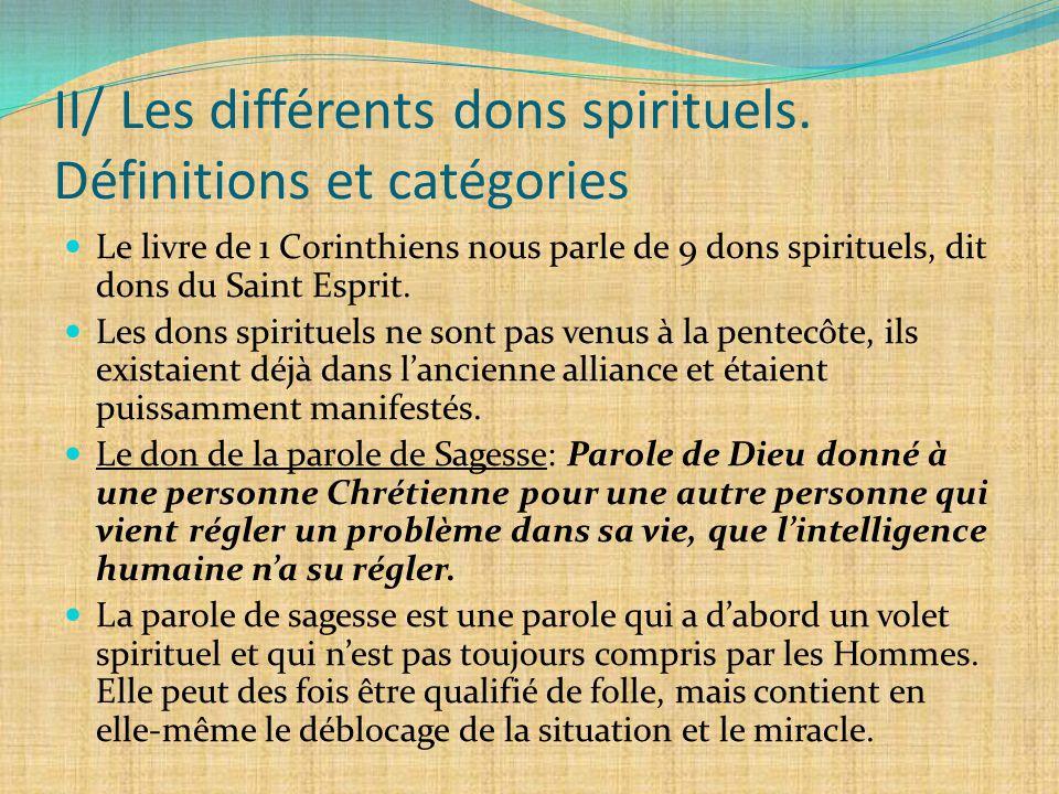 II/ Les différents dons spirituels. Définitions et catégories