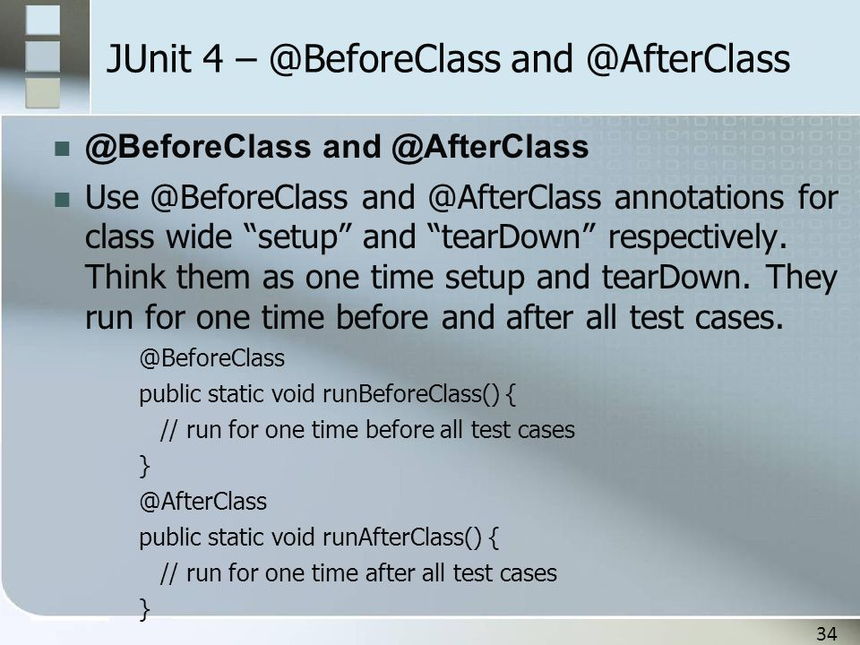 JUnit 4 – @BeforeClass and @AfterClass