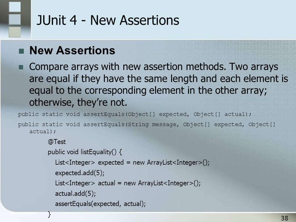 JUnit 4 - New Assertions New Assertions