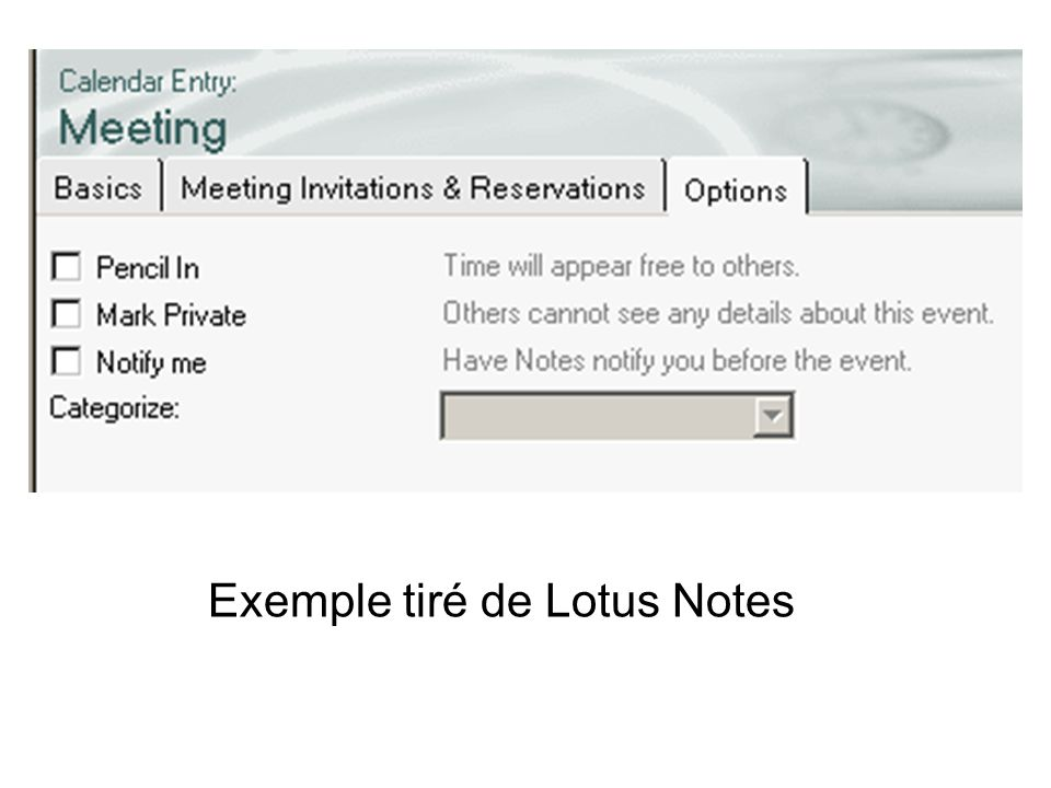 Exemple tiré de Lotus Notes