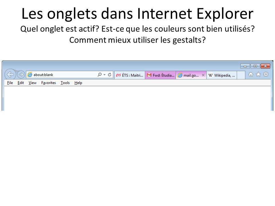 Les onglets dans Internet Explorer Quel onglet est actif
