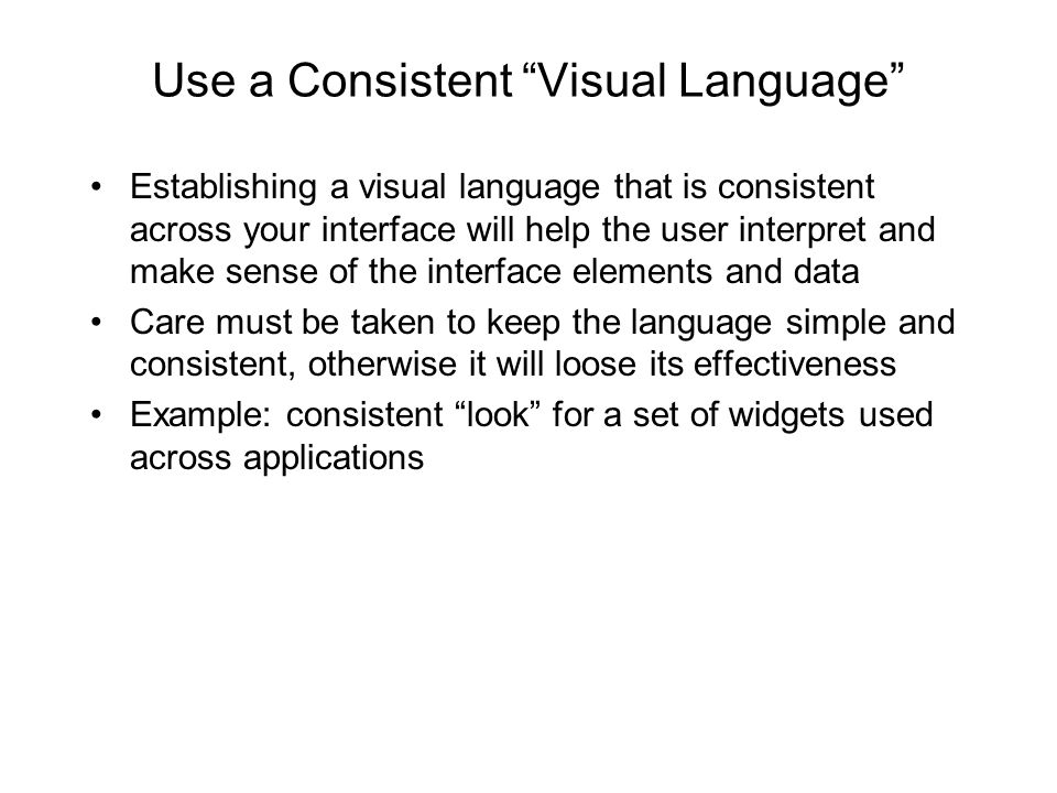 Use a Consistent Visual Language