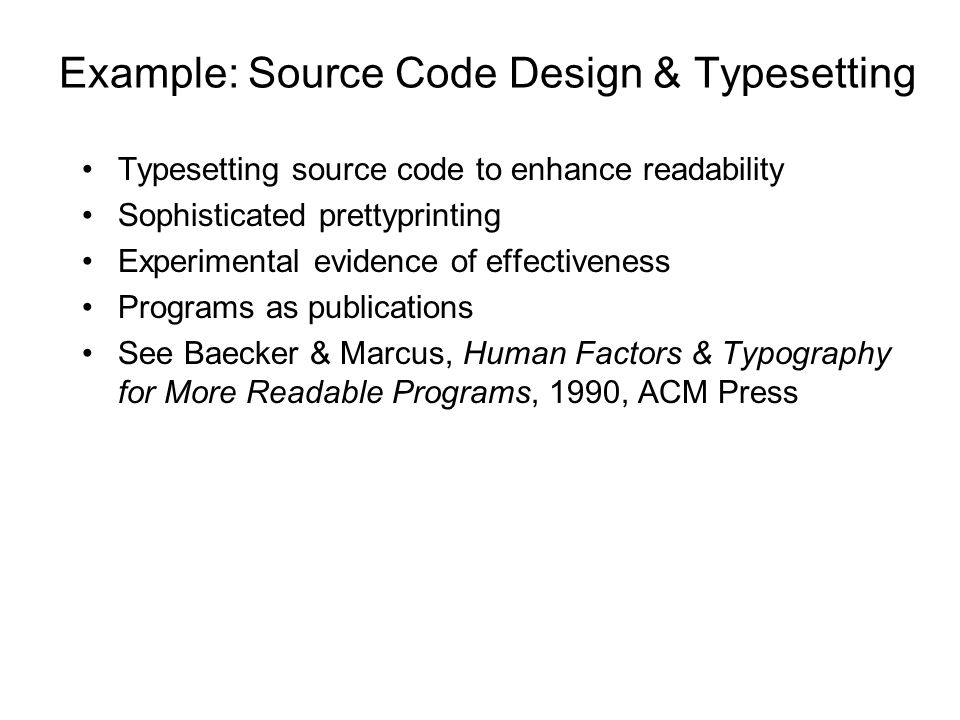 Example: Source Code Design & Typesetting