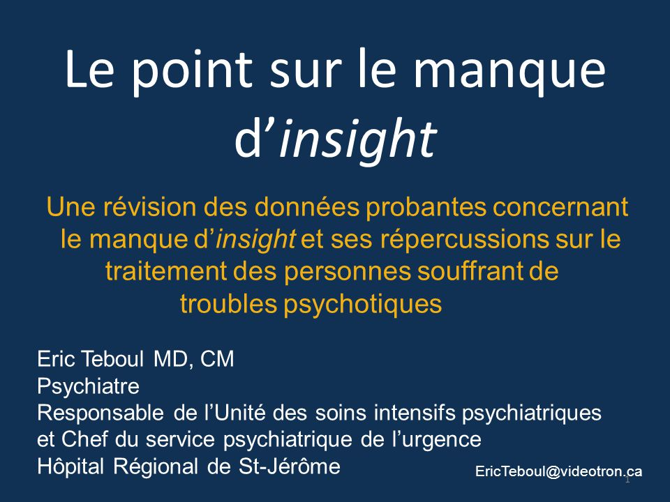 Le point sur le manque d'insight