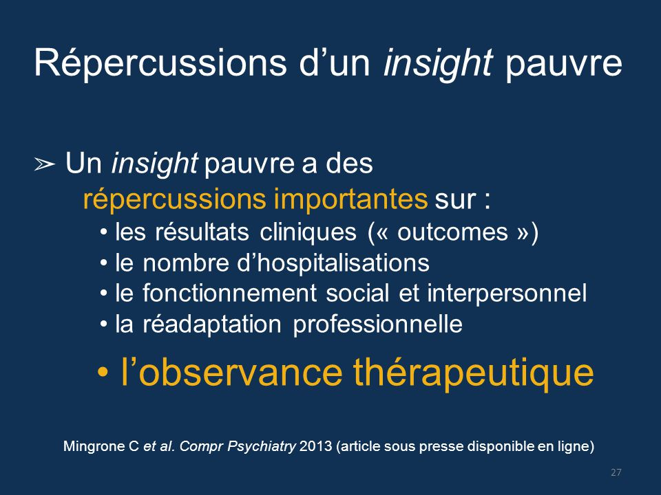 • l'observance thérapeutique