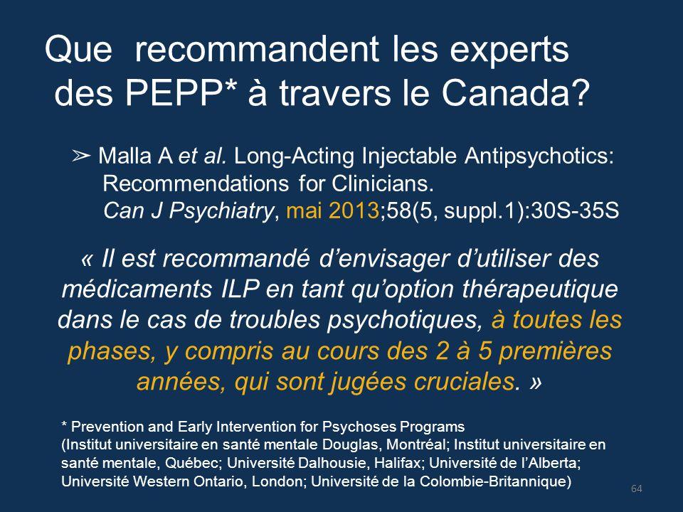 Que recommandent les experts des PEPP* à travers le Canada
