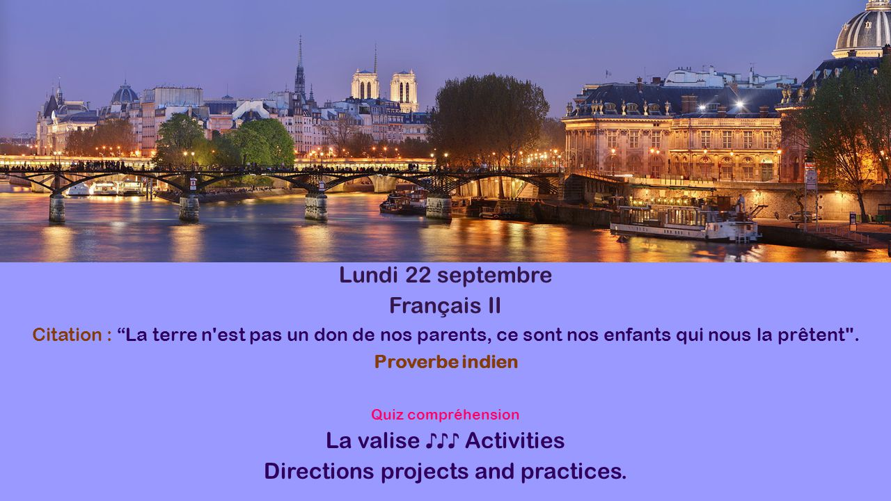 La valise ♪♪♪ Activities Directions projects and practices.