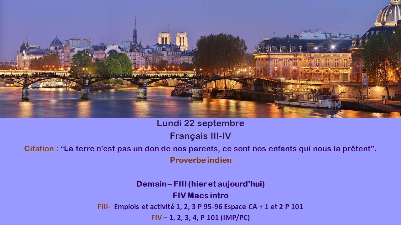 Lundi 22 septembre Français III-IV