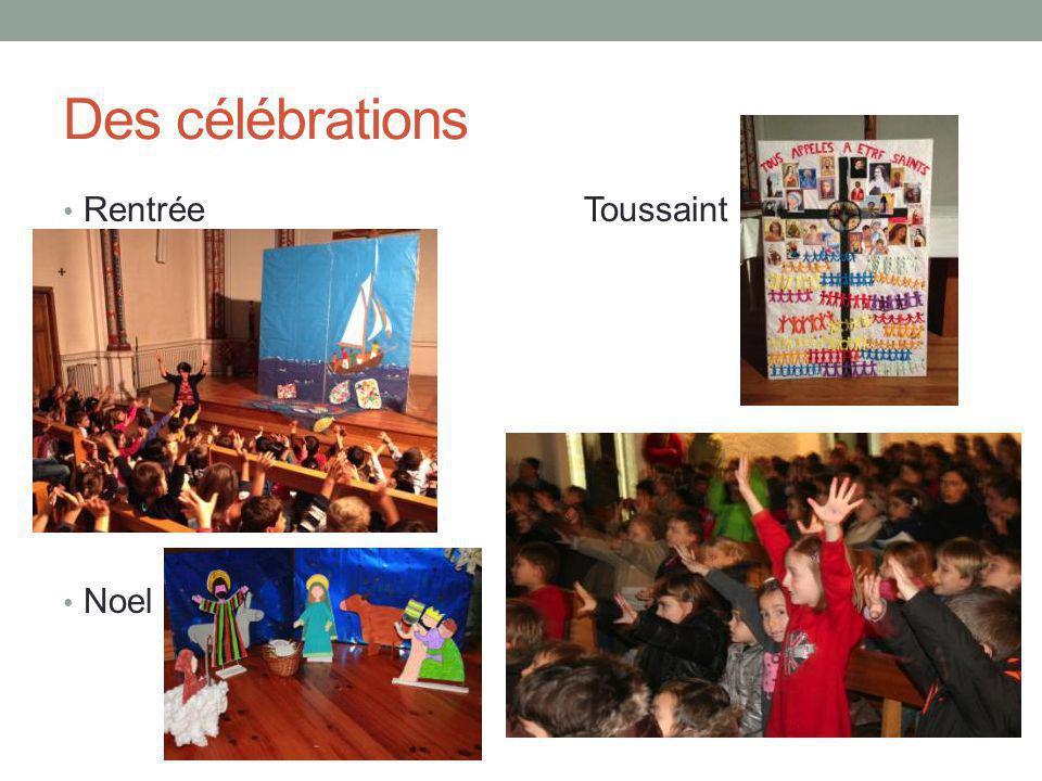 Des célébrations Rentrée Toussaint Noel