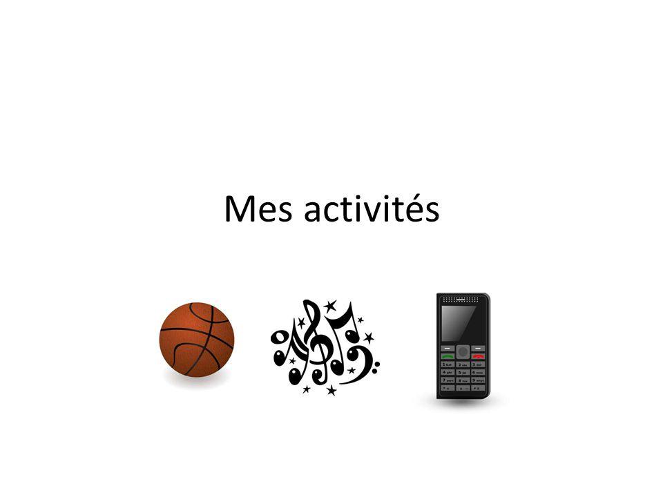 Mes activités