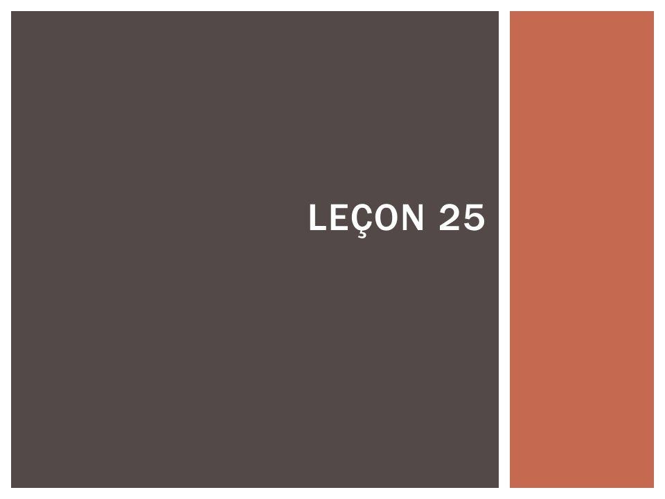 Leçon 25
