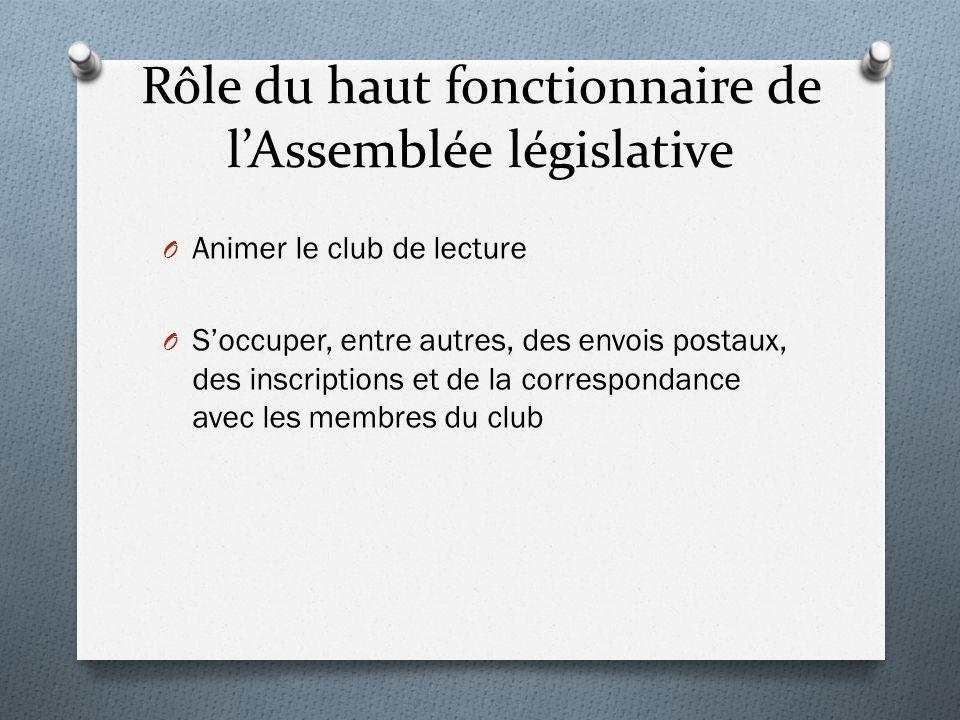 Rôle du haut fonctionnaire de l'Assemblée législative