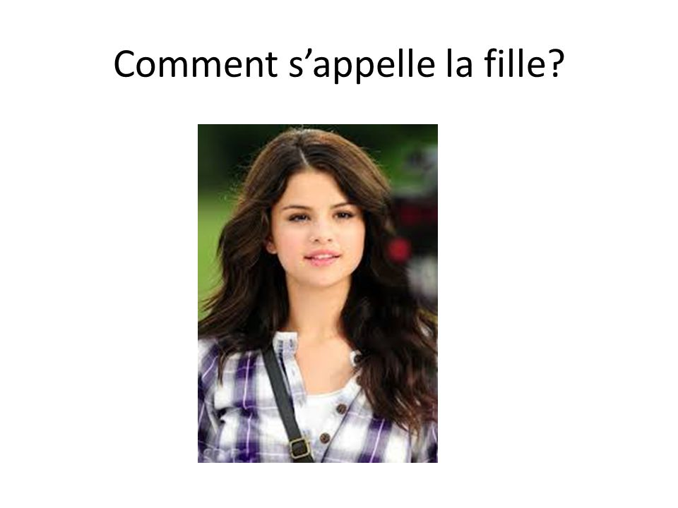 Comment s'appelle la fille