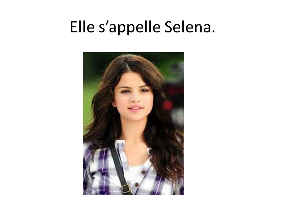 Elle s'appelle Selena.