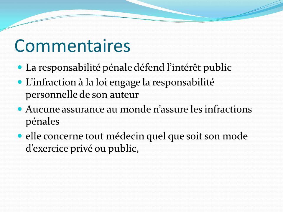 Commentaires La responsabilité pénale défend l'intérêt public