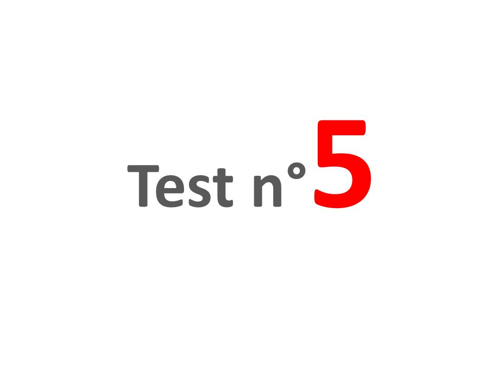 Test n°5