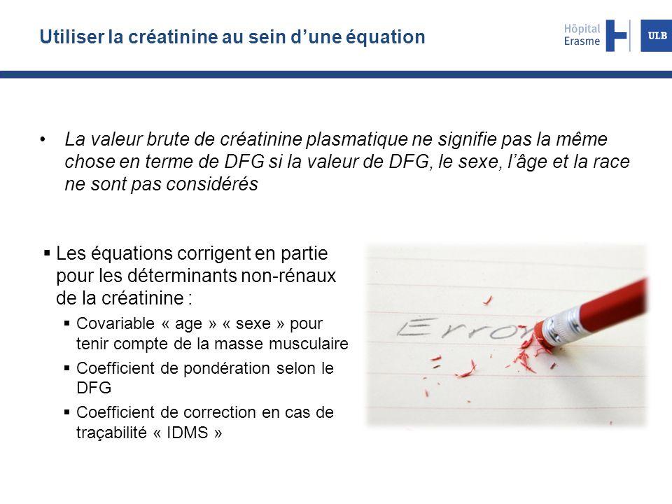 Utiliser la créatinine au sein d'une équation