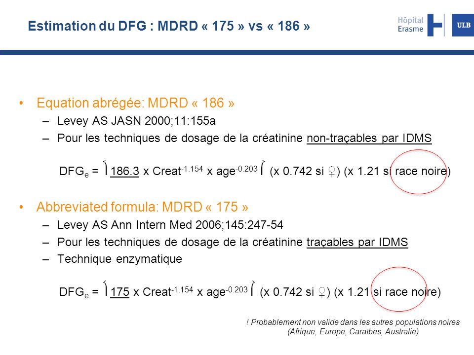 Estimation du DFG : MDRD « 175 » vs « 186 »