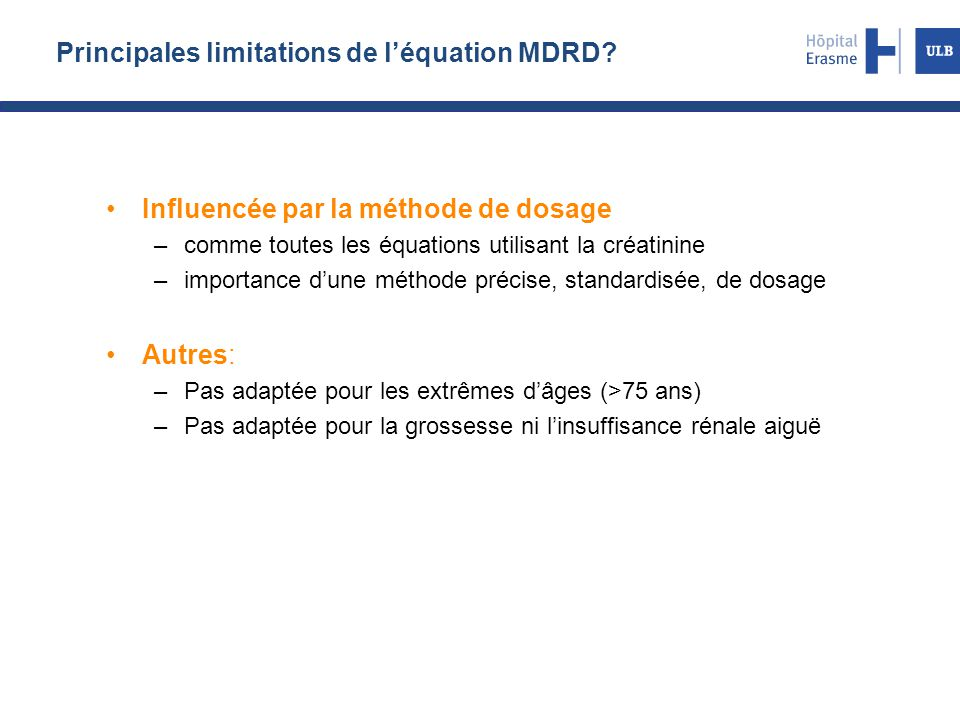 Principales limitations de l'équation MDRD